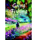Going Fishing: And Other Stories