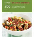 200 Student Meals: Hamlyn All Colour Cookery