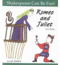 Romeo and Juliet: For Kids