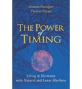 The Power of Timing: Living in Harmony with Natural and Lunar Cycles