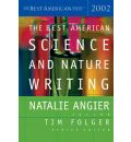 The Best American Science and Nature Writing 2002