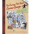 The True Escape of Curious George: A Story About Margret and H.A. Rey