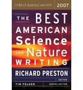 The Best American Science and Nature Writing 2007 2007