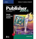 Microsoft Office Publisher 2003: Introductory Concepts and Techniques
