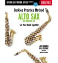 Berklee Practice Method: Get Your Band Together Alto and Baritone Sax