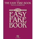 The Easy Fake Book: 'C' Edition