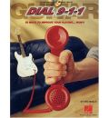 Guitar Dial 9-1-1: 50 Ways to Improve Your Playing ... Now!!