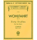 Wohlfahrt: Op. 45: 60 Studies for the Violin - Complete Books I and II
