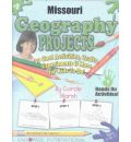 Missouri Geography Projects - 30 Cool Activities, Crafts, Experiments & More for
