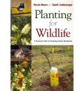 Planting for Wildlife: A Practical Guide to Restoring Native Woodlands