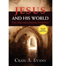 Jesus and His World: The Archaeological Evidence