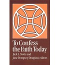 To Confess the Faith Today
