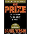 The Prize: The Epic Quest for Oil, Money and Power