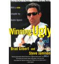 Winning Ugly: Mental Warfare in Tennis-Lessons from a Master
