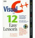 Visual C++ Programming in 12 Easy Lessons