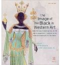 """The Image of the Black in Western Art, Volume II: From the Early Christian Era to the """"Age of Discovery"""", Part 2: Africans in the Christian Ordinance of the World"""