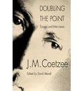 Doubling the Point: Essays and Interviews