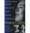 "Blues Legacies and Black Feminism: Gertrude ""Ma"" Rainey, Bessie Smith and Billie Holiday"