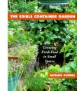 Edible Container Garden Tpb: Growing Fresh Food in Small Spaces
