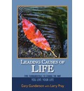 Leading Causes of Life: Five Fundamentals to Change the Way You Live Your Life