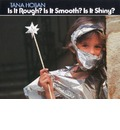 Is It Rough? Is It Smooth? Is It Shiny?: A Memoir