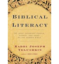 Biblical Literacy: Most Important People, Events and Ideas of the Hebrew Bible