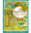 The Rooster Crows: A Book of American Rhymes and Jingles