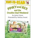 Pinky and Rex and the Double-Dad Weekend