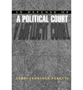 In Defense of a Political Court