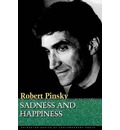 Sadness and Happiness: Poems by Robert Pinsky
