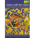 Alone with the Alone: Creative Imagination in the Sufism of Ibn 'Arabi