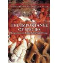 The Importance of Species: Perspectives on Expendability and Triage
