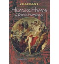 Chapman's Homeric Hymns and Other Homerica