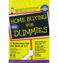Home Buying for Dummies: Home Buying for Dummies