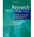 Research into Practice: Essential Skills for Reading and Applying Reasearch in Nursing and Health Care