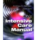Oh's Intensive Care Manual: Expert Consult: Online and Print