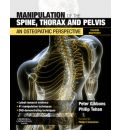 Manipulation of the Spine, Thorax and Pelvis: An Osteopathic Perspective