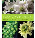 "The ""Daily Telegraph"" Easy Gardening: Recipes for Successful Planting"