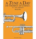 A Tune a Day for Trumpet or Cornet Book One: Pt. 1