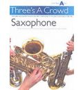 Power: Three's A Crowd Sax Junior Book A Easy
