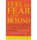 Feel the Fear...and Beyond: Dynamic Techniques for Doing it Anyway