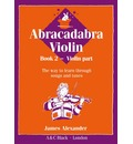 Abracadabra Violin: Pupil's Book Bk. 2: The Way to Learn Through Songs and Tunes