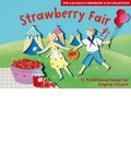 Strawberry Fair: 51 Traditional Songs