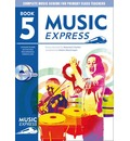 Music Express: Year 5: Lesson Plans, Recordings, Activities and Photocopiables