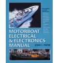 Motorboat Electrical and Electronics Manual