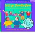 Let's Go Shoolie-shoo: Creative Activities for Dance and Music