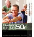 Training the Over 50s: Developing Programmes for Older Clients