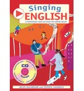 Singing English: 22 Photocopiable Songs and Chants for Learning English