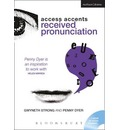 Access Accents: Received Pronunciation (RP): An Accent Training Resource for Actors
