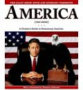 "The ""Daily Show"" with Jon Stewart Presents ""America"" (the Book): A Citizen's Guide to Democracy Inaction"